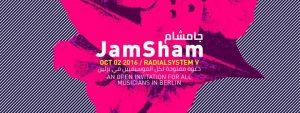 JamSham @ Radialsystem V | Berlin | Germany